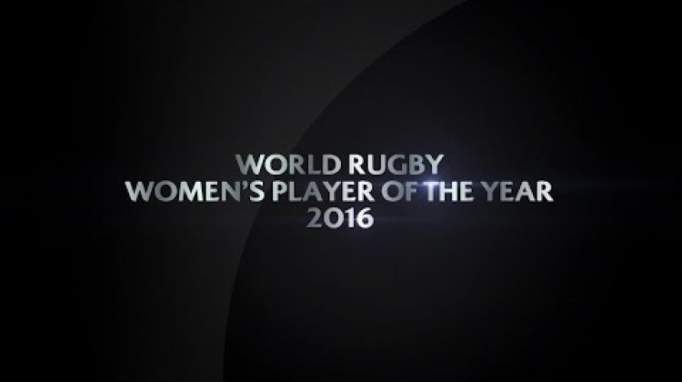 Women's Player of the Year | World Rugby Award Nominees 2016