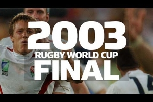 2003 Rugby World Cup Final - Extended Highlights