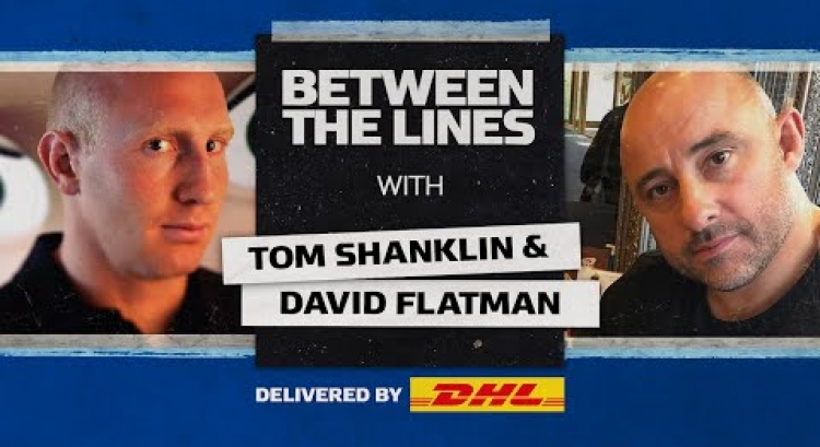 Michael Jordan, David Brent & Icons of Rugby | David Flatman & Tom Shanklin | Between The Lines